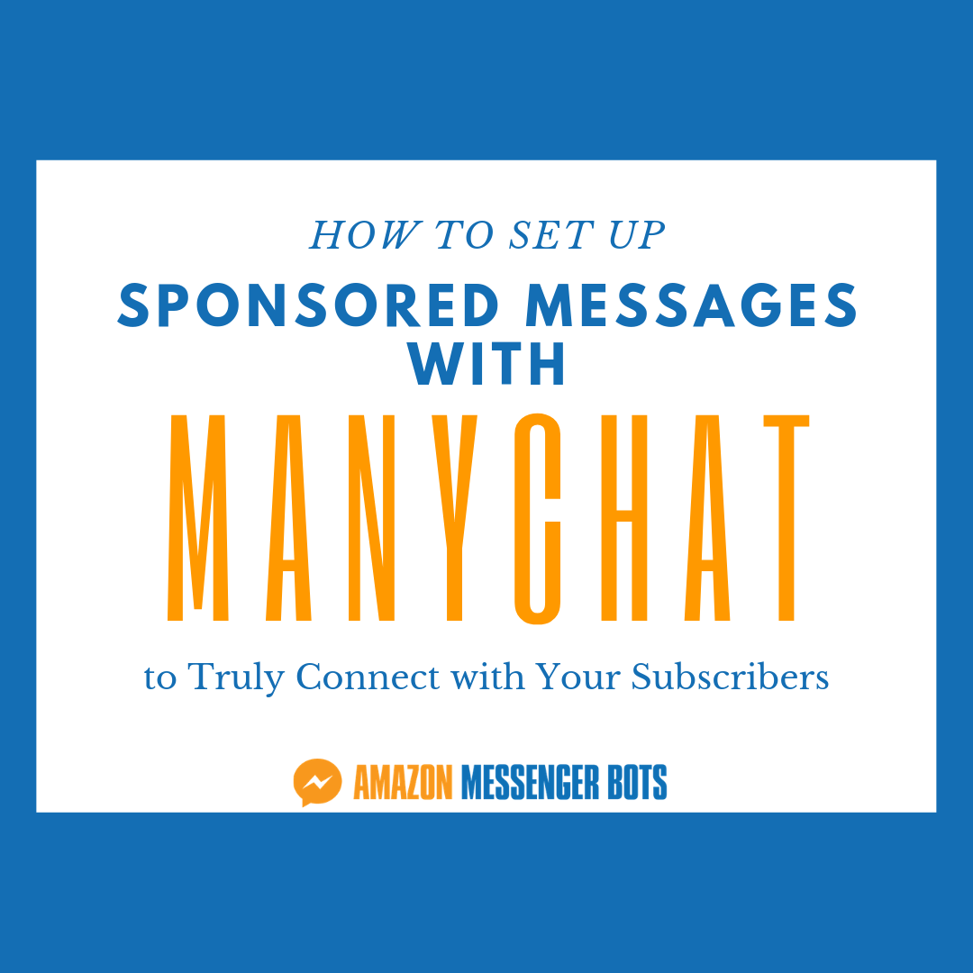 How to Set up Sponsored Messages with ManyChat to Truly